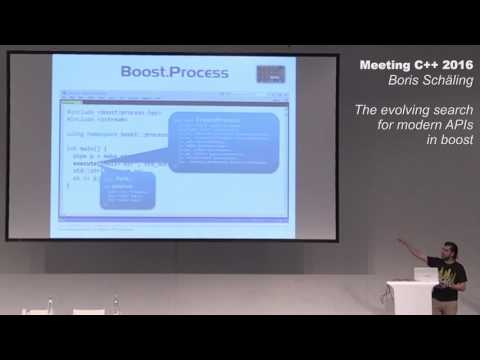 The evolving search for modern APIs in Boost - Boris Schäling - Meeting C++ 2016