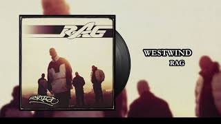 RAG - Westwind (Official Audio)