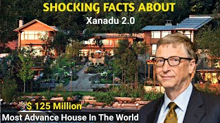 Bill Gates House Xanadu 2.0 | Shocking Facts | 2019