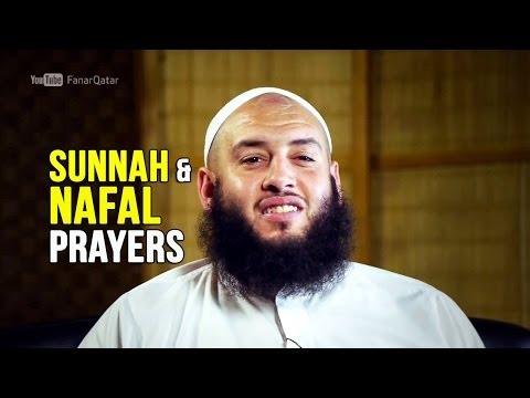 Sunnah and Nafal Prayers - Omer El Banna