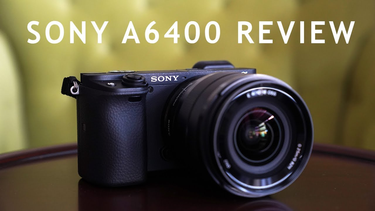 Sony a6400 Hands On Camera Review - YouTube