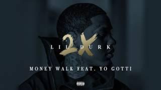 "Lil Durk - ""Money Walk"" Feat. Yo Gotti (OFFICIAL AUDIO)"