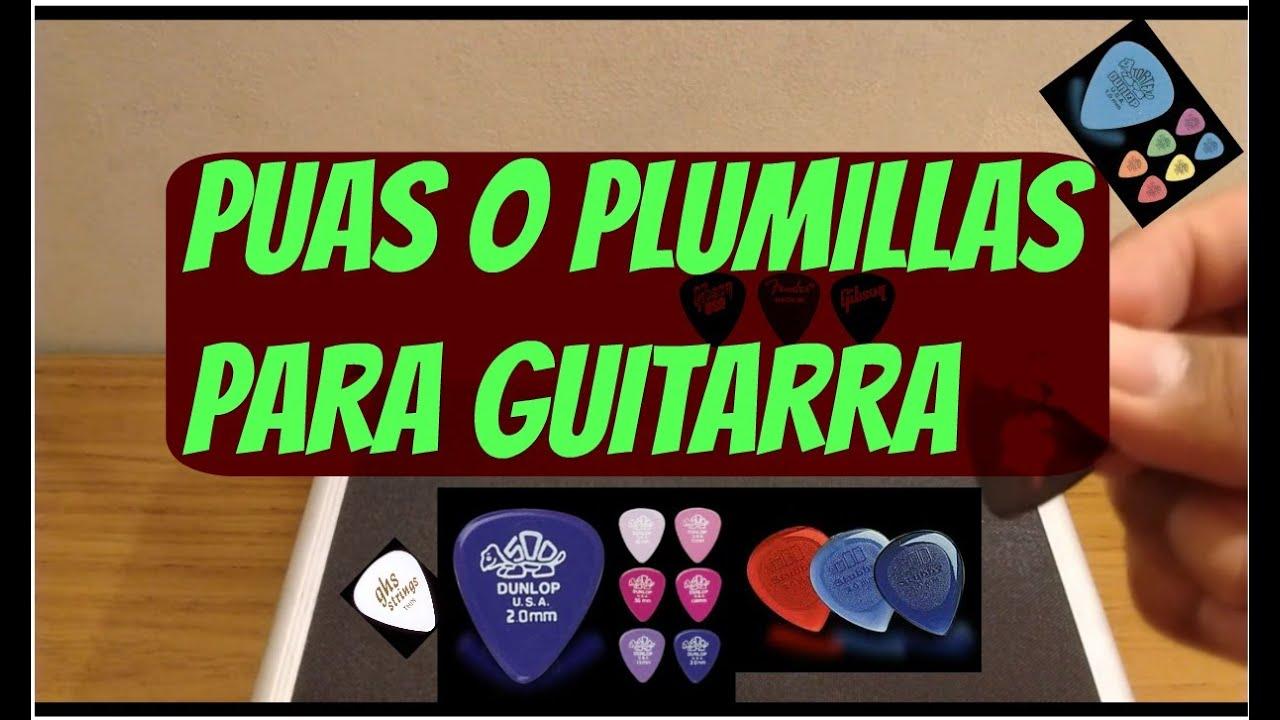 PuAS/PLUMILLAS para GUITARRA - cual elegir para tu guitarra - YouTube
