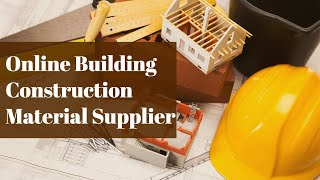 Online Building Construction Material Supplier | Easynirman