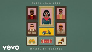 Black Eyed Peas, Ozuna, J. Rey Soul - MAMACITA (Amiros Remix (Official Audio))