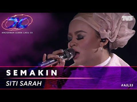 Semakin - Siti Sarah | #AJL33