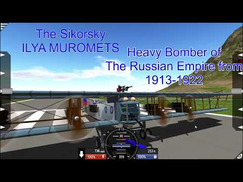 "SIKORSKY ""ILYA MUROMETS"" in Action"