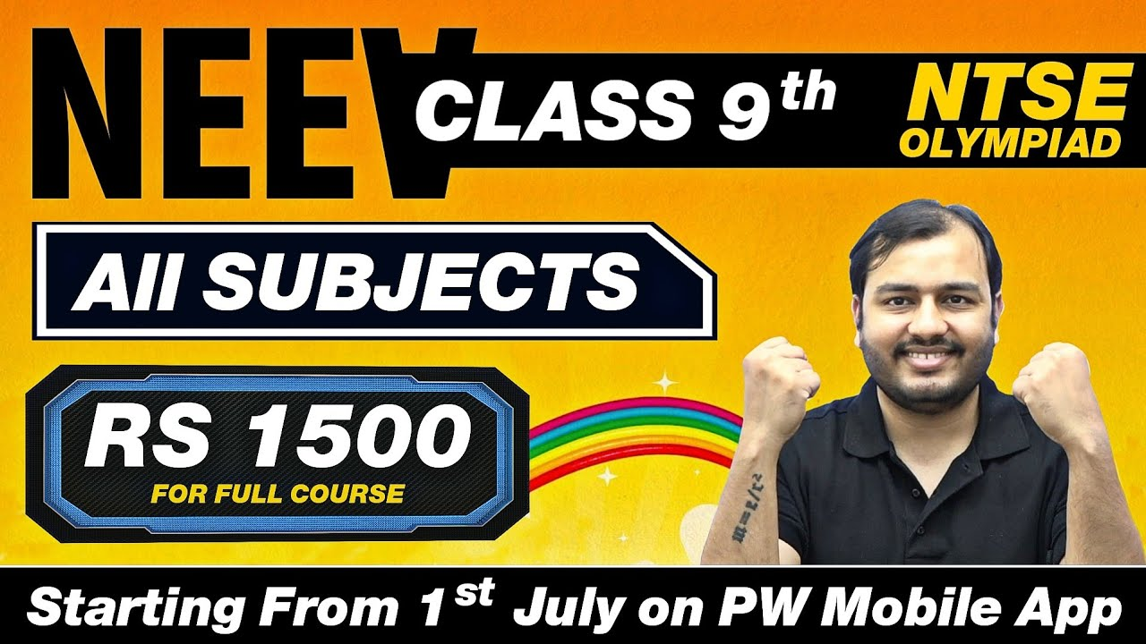 Download NEEV - Complete CLASS 9TH + NTSE & Olympiad Preparation | Watch with Your Parents | Join on PW App