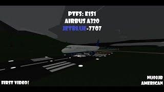 JetBlue Airbus A320 JB-7707 - JB-8907 | PTFS E1S1 | Roblox Pilot Flight Training Simulator
