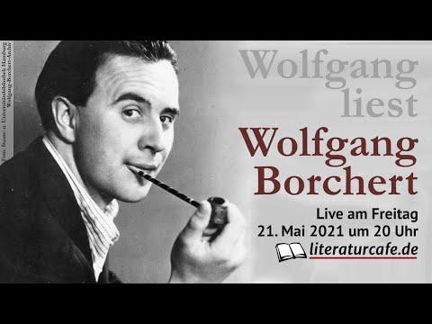 Wolfgang liest Wolfgang Borchert - live am 21.05.2021