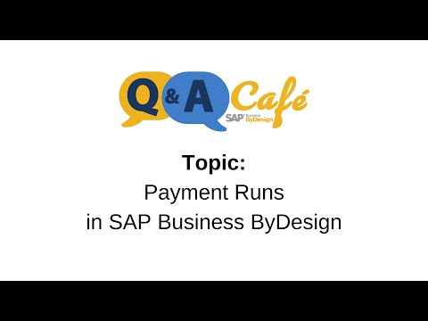 Q&A Café: Payment Runs in SAP Business ByDesign