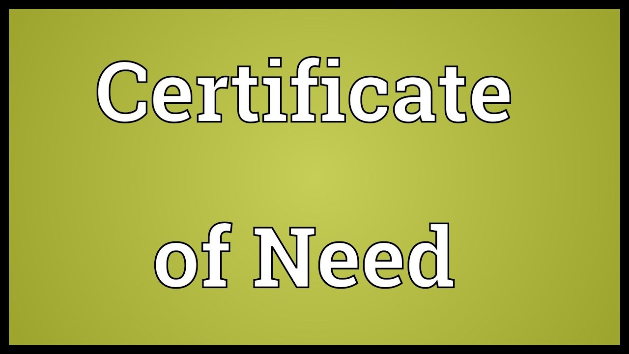 certificate need meaning