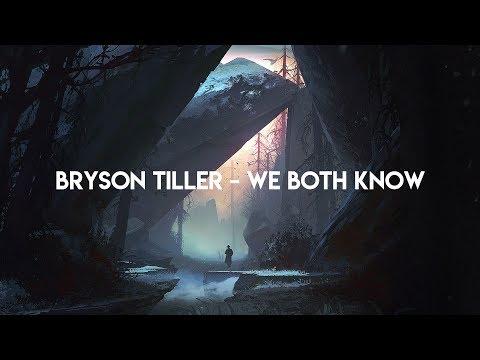 Bryson Tiller - We Both Know (Lyrics)
