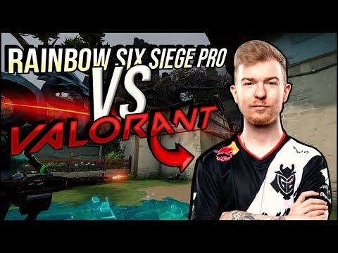 RAINBOW SIX SIEGE PRO TRIES VALORANT FOR THE FIRST TIME (Gameplay)