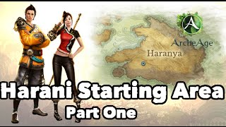 Archeage: Harani Starting Zone - Arcum Iris Part One