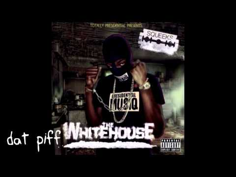 Squeeks -  The Whitehouse Full Mixtape [2015]