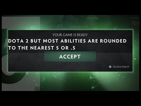 Dota 2 but Most Abilities are Rounded to the Nearest 5 or .5