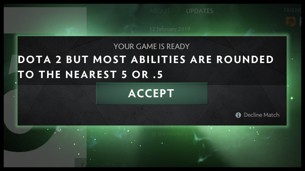 Dota 2 But Most Abilities Are Rounded To The Nearest 5 Or 5 YouTube