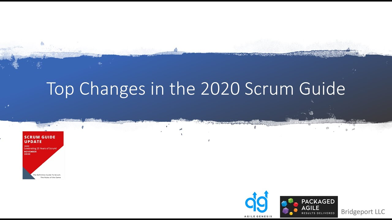 Webinar - Top Changes in the New 2020 Scrum Guide