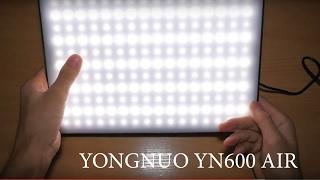 Огляд світла YONGNUO YN600 AIR 5500K розпакування і інструкція російською