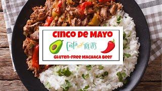 Machaca Beef - Cinco de Mayo