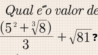 EXPRESSÃO COM RADICIAÇÃO E POTENCIAÇÃO (5² ³√8)÷3 √81