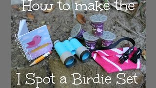 How to make Our Generation I Spot a Birdie Set
