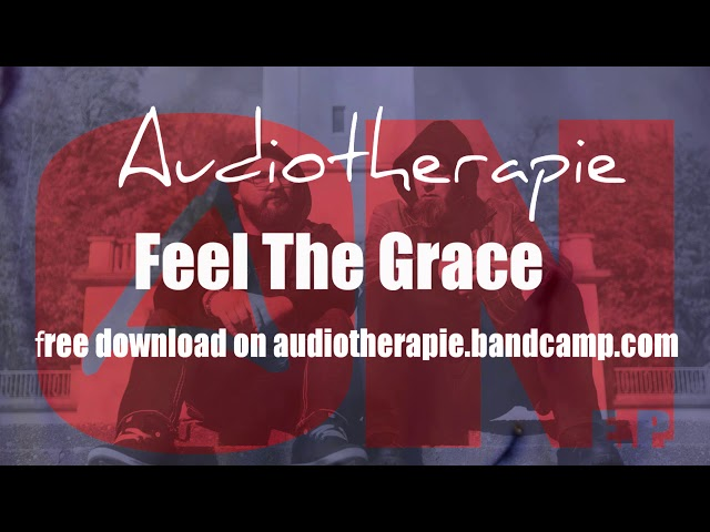 Audiotherapie - 02 Feel the Grace