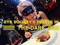 Eye Society's Dinner in the Dark Cru Steakhouse Marriott Hotel Resorts World Manila