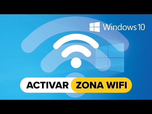 Activar zona wifi en Windows 10