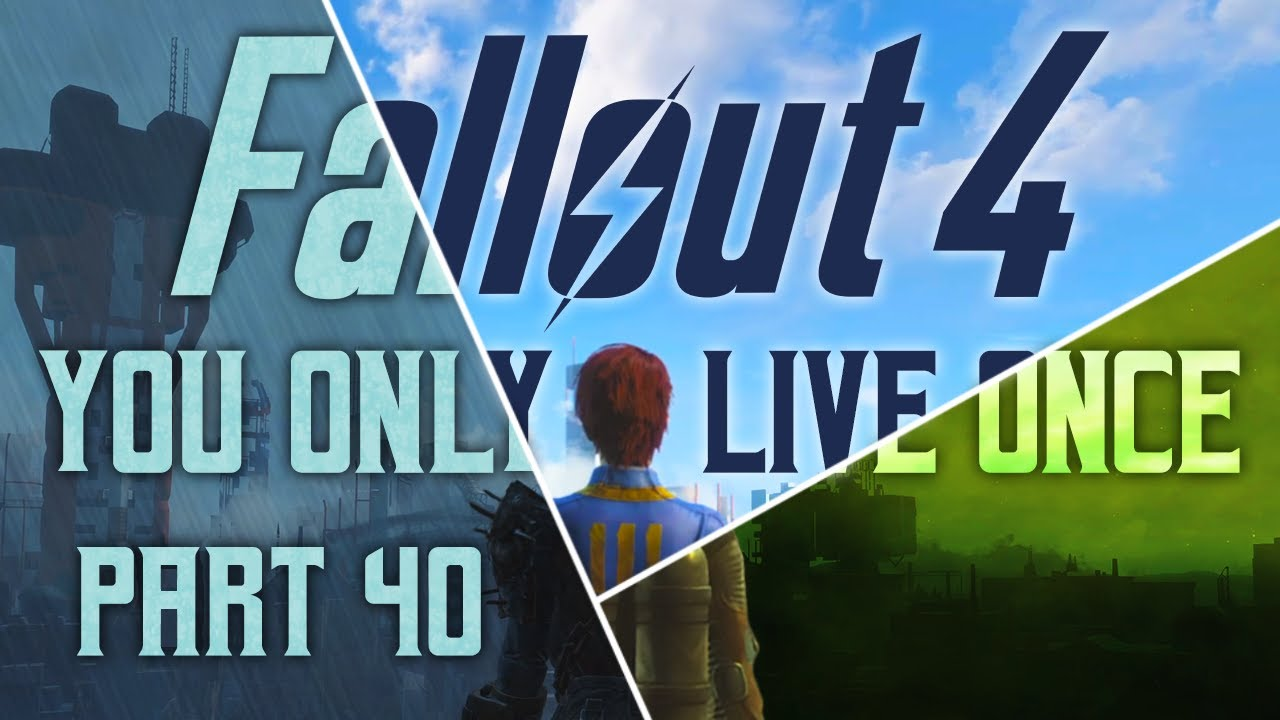 Download Fallout 4: You Only Live Once - Part 40 - Rad To The Bone