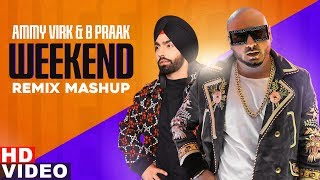 Weekend Mashup (Remix) | B Praak | Ammy Virk | Sargun Mehta | New Year Party Songs | Speed Records