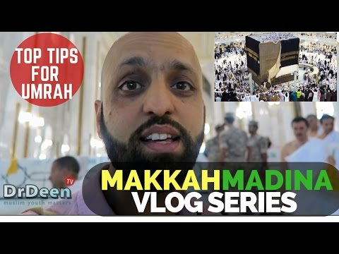 Top Tips Umrah 2018 Makkah Madina Vlog