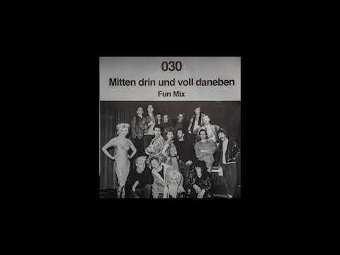 030 - Mitten Drin Und Voll Daneben (1985)