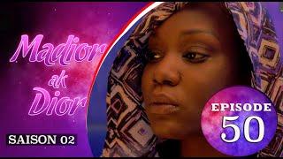 Madior Ak Dior - Episode 50 - Saison 2 -VOSTFR