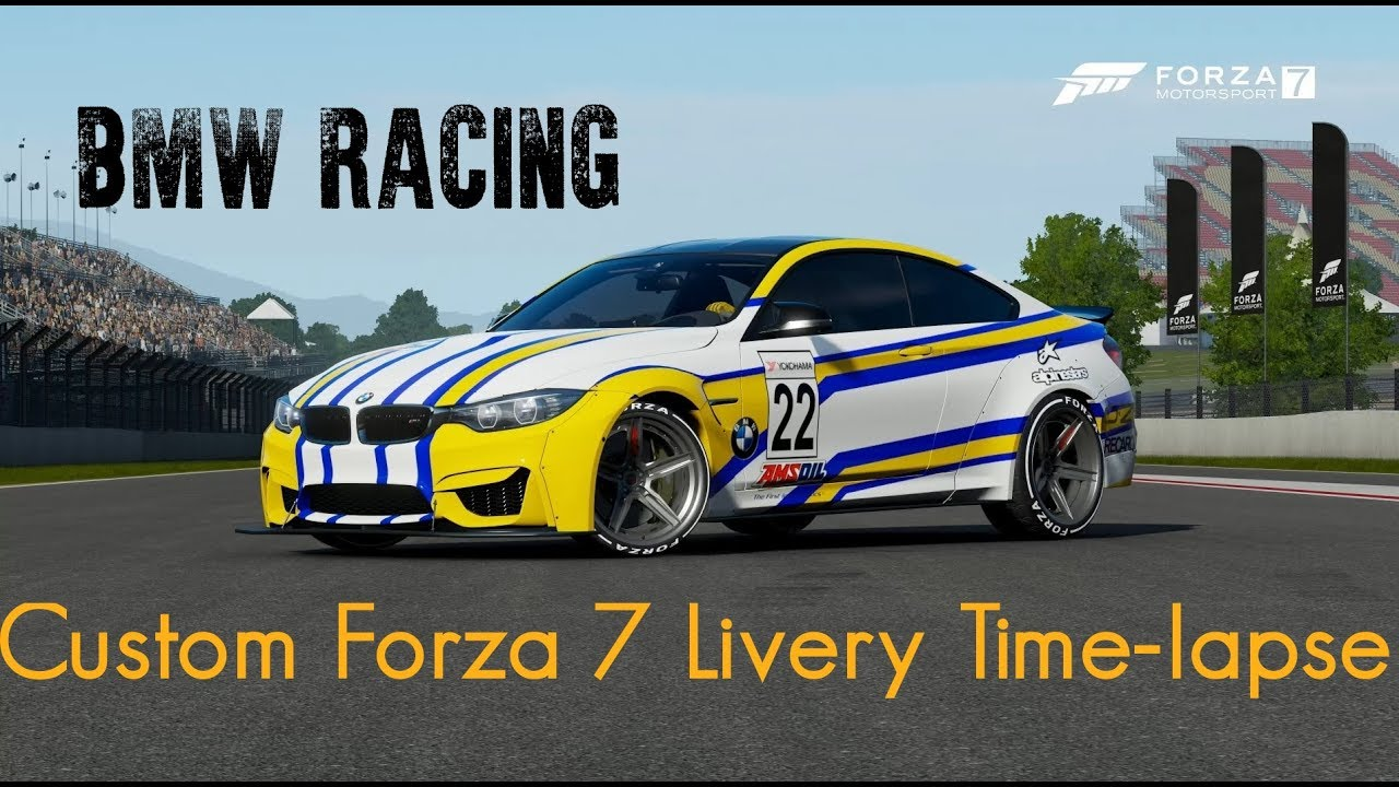 Forza 7 Speed Livery Bmw Racing Paint Design Time Lapse Youtube