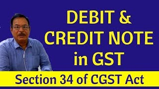 Debit and Credit Note in GST | Section 34 of CGST Act| in Hindi