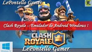 Clash Royale :: Gameplay Com Emulador De Android Para Windows :: MEmu