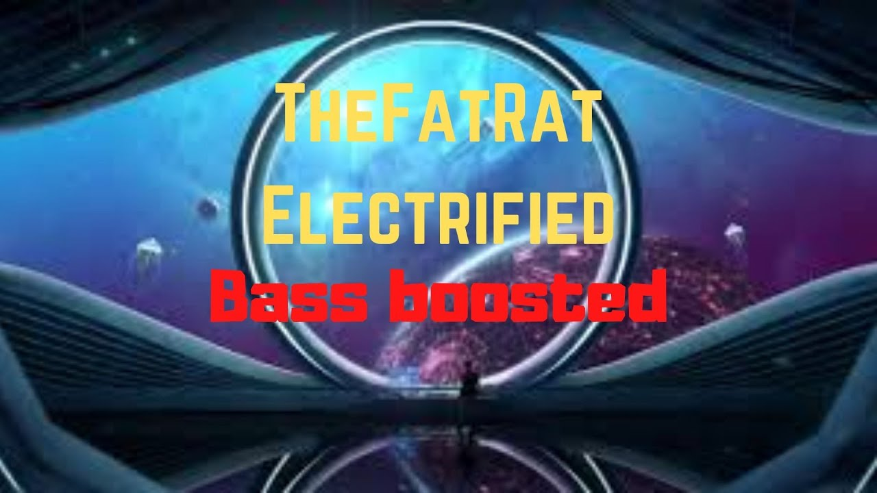 TheFatRat  - Electrified | (Bass boosted)