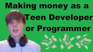 Hi. in this video i give you 5 ways on how to make money as a teenage developer or programmer, but these can also be applied other jobs and not just ...