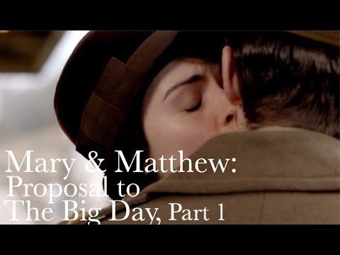 Mary & Matthew, Proposal to The Big Day, part 1 || Downton Abbey: The Weddings Special Features