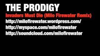 Invaders Must Die (Milo Firewater Remix)