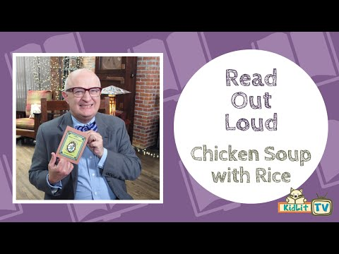 Read Out Loud | CHICKEN SOUP WITH RICE