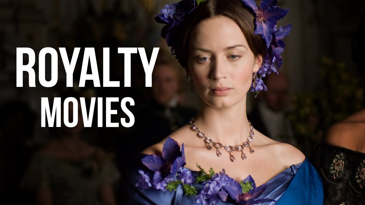 Top 10 Best Movies About Royalty Youtube