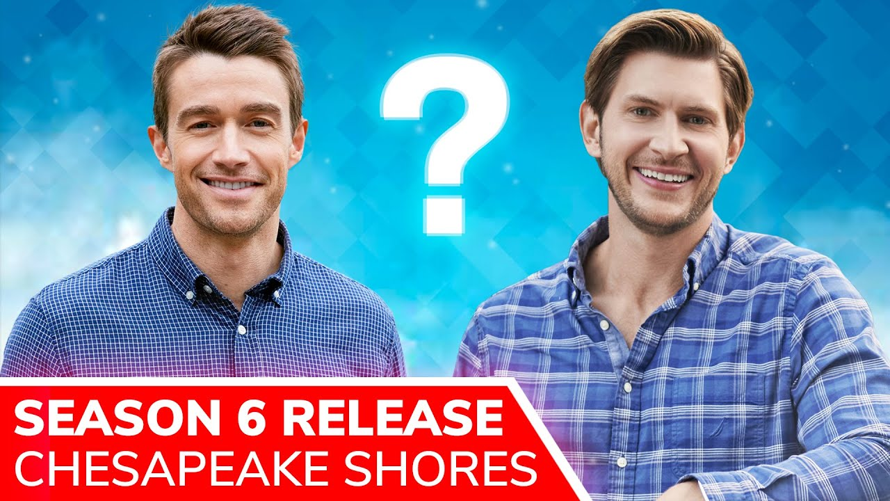 Download CHESAPEAKE SHORES Season 6 Release & Plot: Will Abby Choose Evan or Jay? Is Connor Alive?