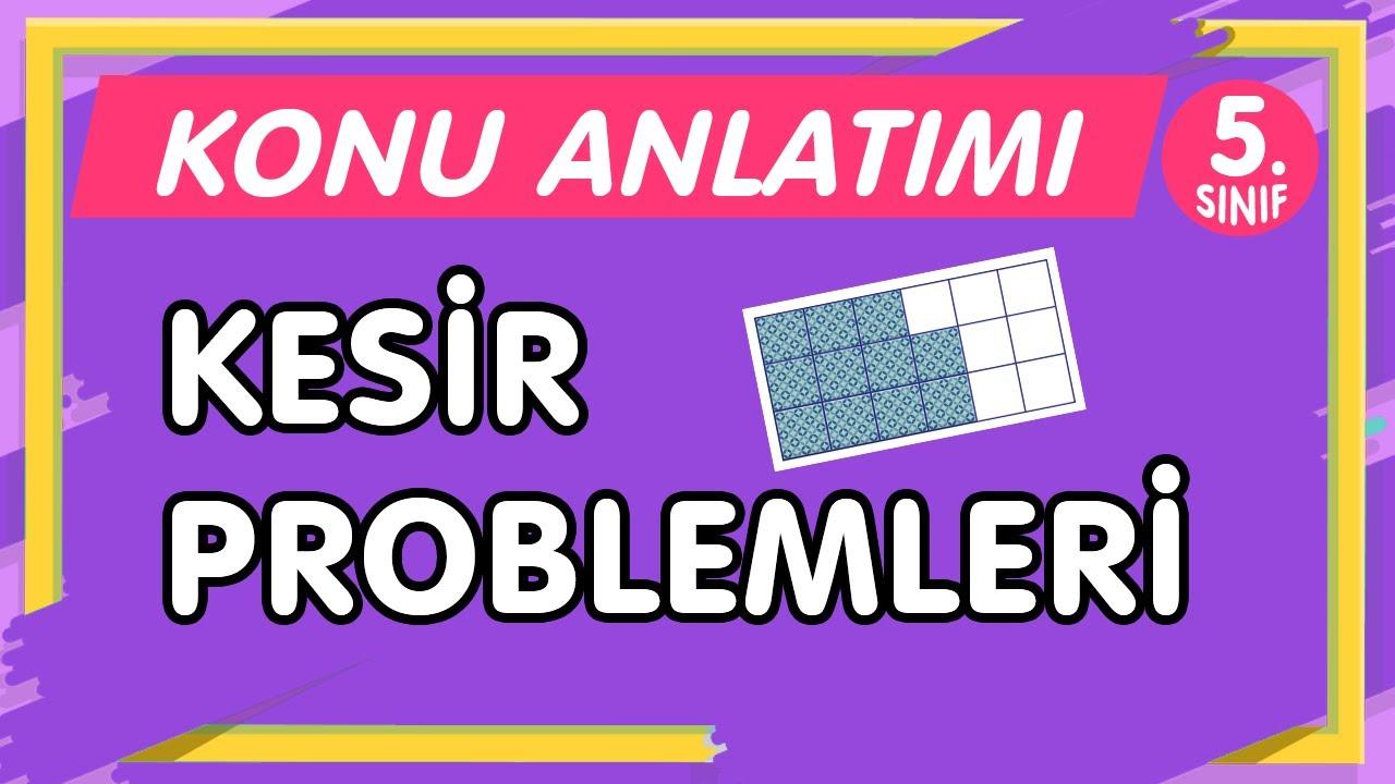 Kesir Problemleri   5.Sınıf Matematik Yeni Nesil Konu Anlatımı-PDF (imt hoca)