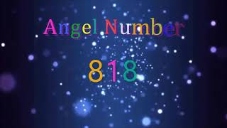818 angel number | Meanings & Symbolism