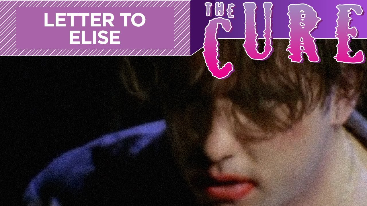 The Cure - A Letter To Elise (Official Music Video)