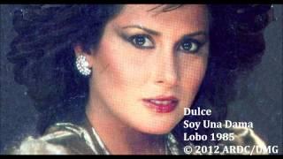 Dulce - Soy Una Dama