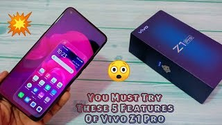 Top 5 Features Of Vivo Z1 Pro |You Must Try|